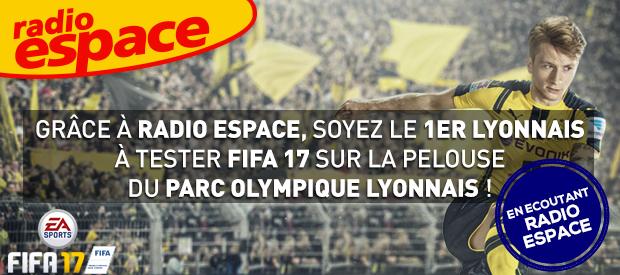 """Opération """"avant-Première FIFA 17"""" sur Radio Espace"""