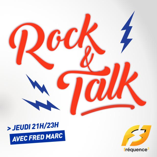 """""""Rock and Talk"""" désormais diffusée sur Fréquence 3"""