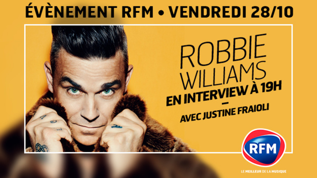 Robbie Williams invité de justine Fraioli sur RFM