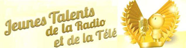 Inscrivez-vous aux Jeunes Talents Radio/Télé