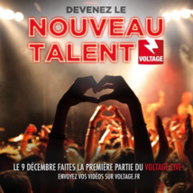 "Voltage recherche le ""Nouveau Talent Voltage"""