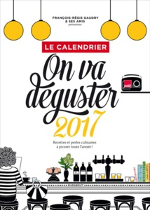 """On va déguster"", le calendrier 2017"