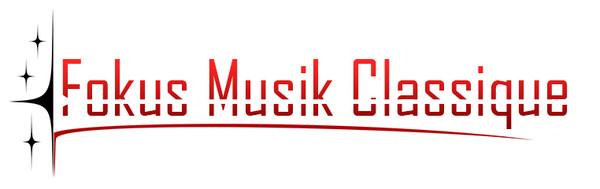 Fokus Musik Classique : du classique et les grandes musiques de film