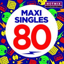 """Une compilation """"Maxi Singles"""" par Hotmixradio"""