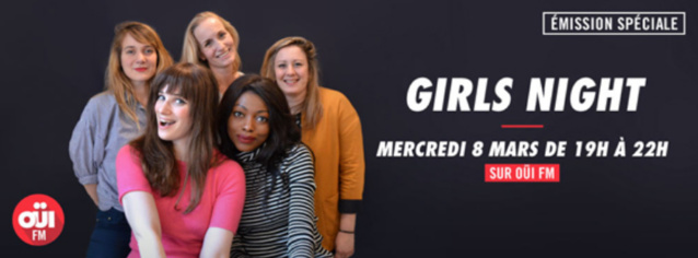 "Une ""Girls Night"" sur Oüi FM"