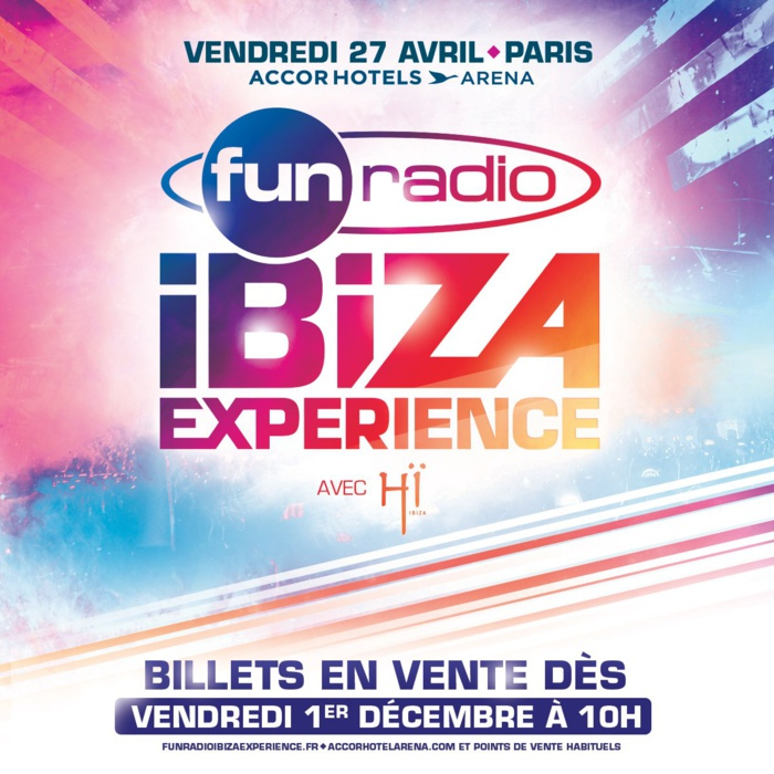 Nouvelle édition de la Fun Radio Ibiza Experience