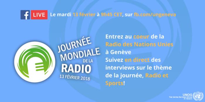 Dès 09h45 ce mardi matin (voir ICI), l'ONU à Genève ouvre un accès privilégié via Facebook Live, aux studios de la radio de l'ONU, avec des interviews sur le thème de la radio et du sport.