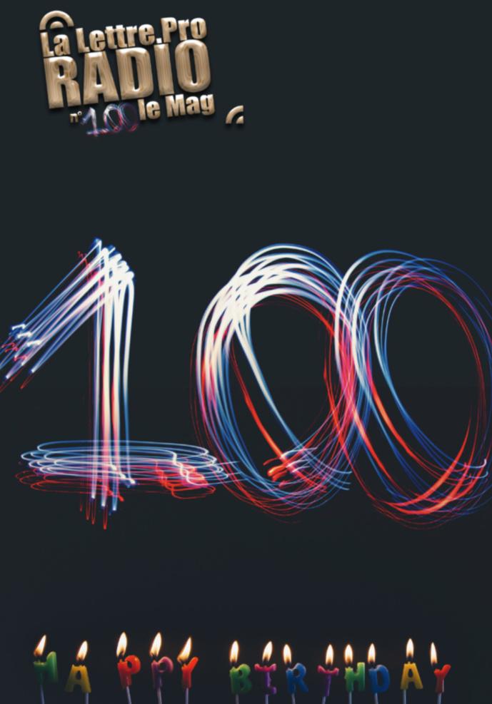 La Lettre Pro de la Radio fête son centième numéro