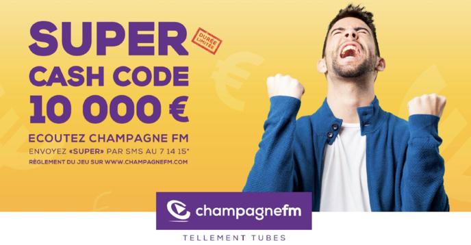 """Champagne FM : un """"Super Cash Code"""" de 10 000 euros"""