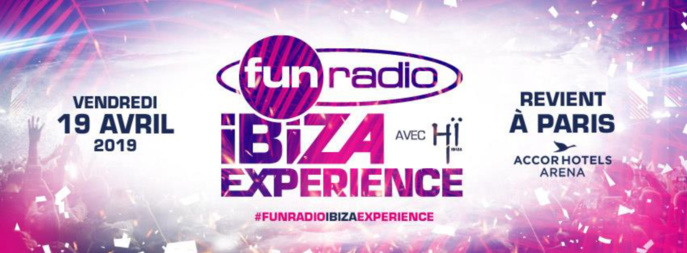 "Nouvel ""Fun radio Ibiza Experience"" en avril 2019"