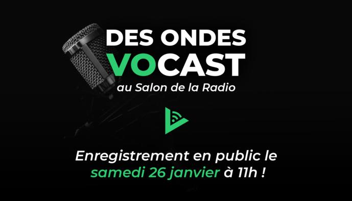 """""""Des ondes Vocast"""" au Salon de la Radio"""
