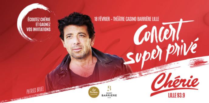 Chérie : un concert avec Patrick Bruel à Lille