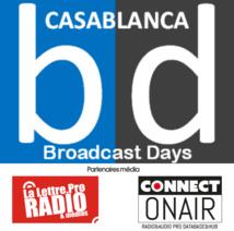 Participez aux Casablanca Broadcast Days avec LaLettre.pro et ConnectOnAir.com