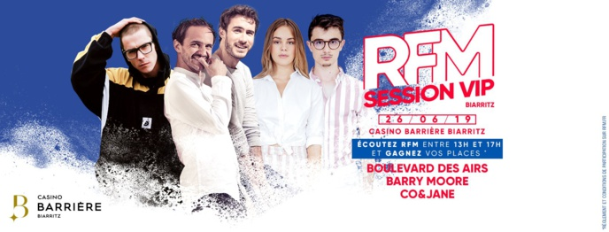 "RFM organise une ""RFM Session VIP"" à Biarritz"