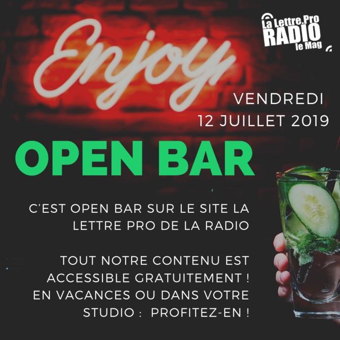 """Ce vendredi, c'est """"Open Bar"""" à La Lettre Pro de la Radio"""