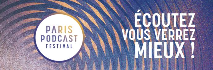 Paris Podcast Festival : à vous de postuler