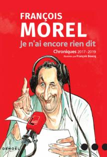 Les chroniques de François Morel réunies dans un livre