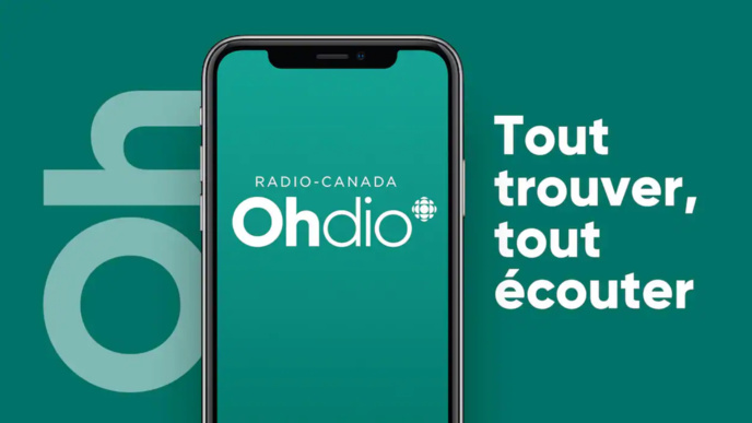 OHdio : la nouvelle application de Radio-Canada