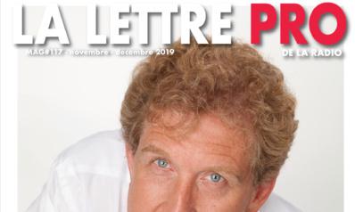Voici votre magazine en Flipbook n°117 de la Lettre Pro de la Radio