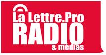 La Lettre Pro de la Radio n°14 sortira Lundi 2 avril à 15h00