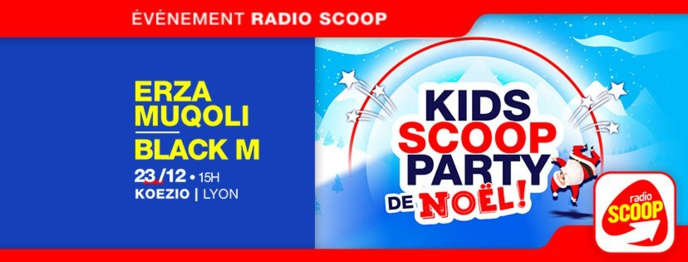 "Radio Scoop organise la ""Kids Scoop Party"" de Noël"