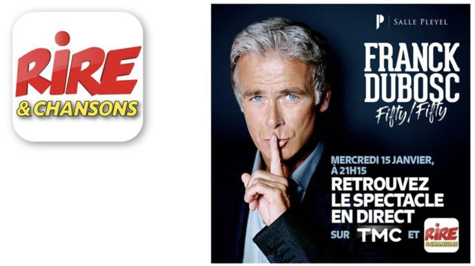 Rire & Chansons diffuse en direct le spectacle de Franck Dubosc