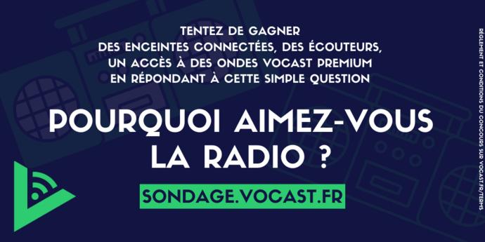 Pourquoi aimez-vous la radio ?