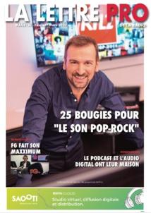 Téléchargez le 120e numéro de La Lettre Pro de la Radio