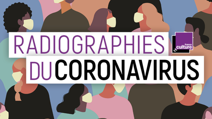 """Radiographies du coronavirus"" : un nouveau podcast de France Culture"