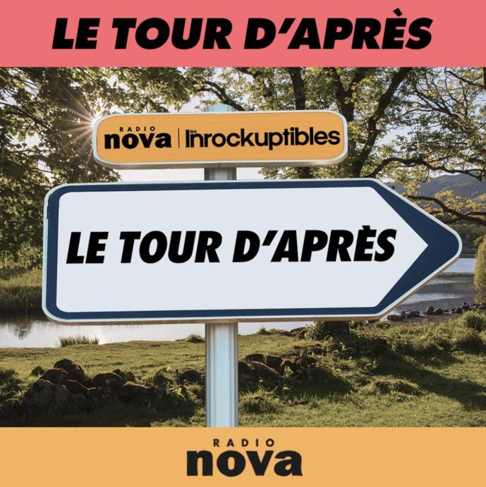"""""""Le Tour d'Après"""" : plus de 30 dates festives en France avec Radio Nova"""