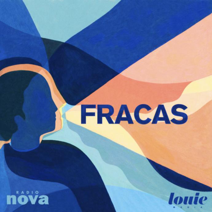 Radio Nova et Louie Media s'associent pour produire FRACAS