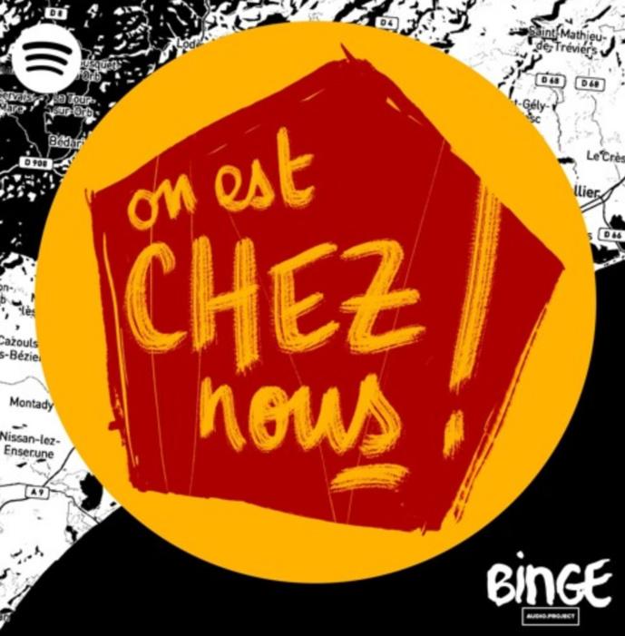 """Binge Audio et Spotify présentent """"On est chez nous"""""""