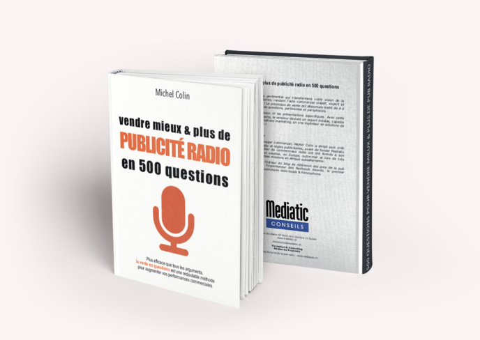 Vendre mieux et plus de publicité radio en 500 questions. Plus efficace que tous les arguments, cette redoutable méthode de vente vous aidera à vendre uniquement en posant les bonnes questions. En vente dans la boutique de La Lettre Pro de la Radio.