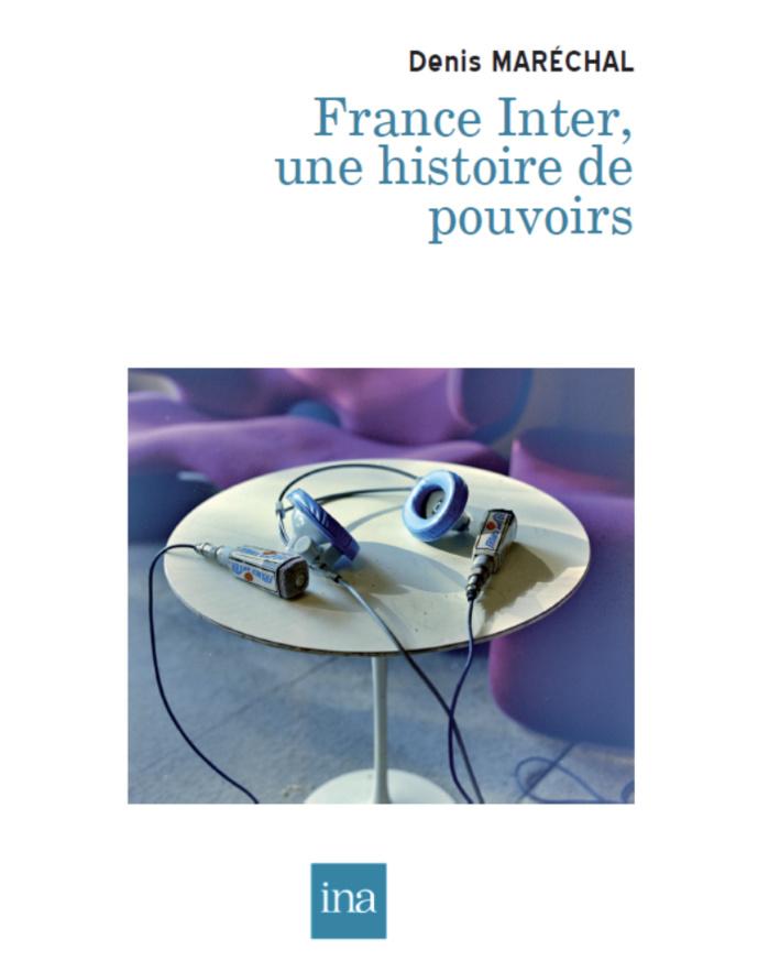"""Parution du livre """"France Inter, histoire de pouvoirs"""""""
