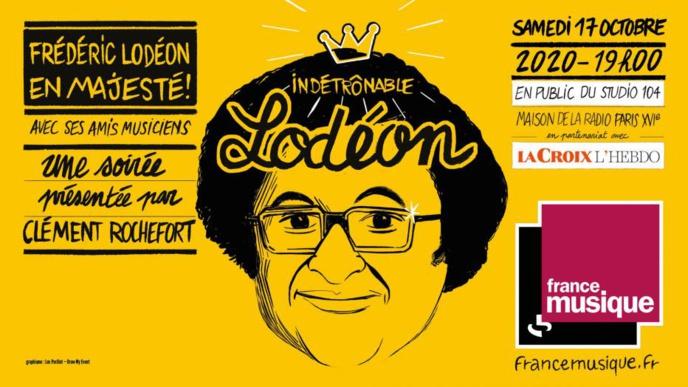 """Soirée """"Indétrônable Lodéon"""" sur France Musique"""