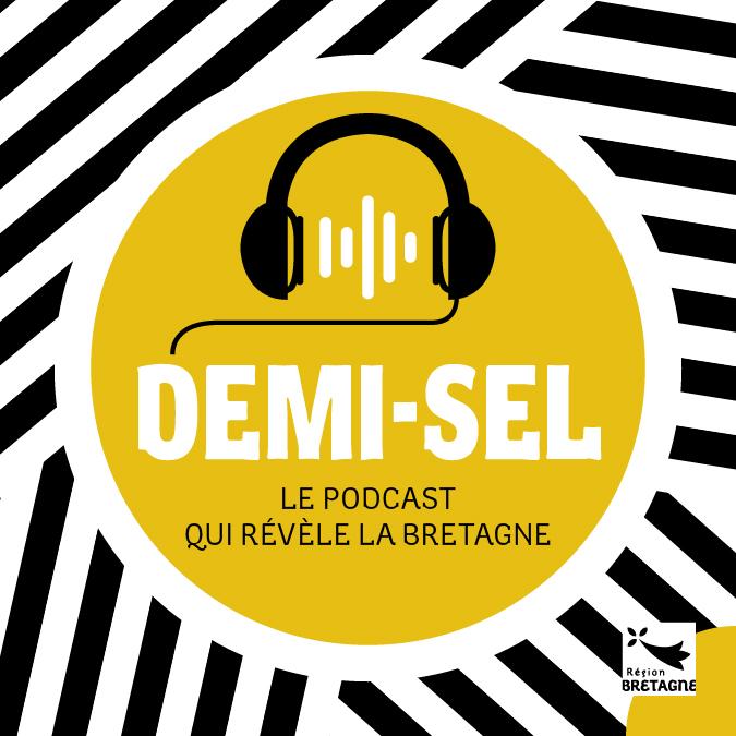 La Région Bretagne lance le podcast Demi-sel
