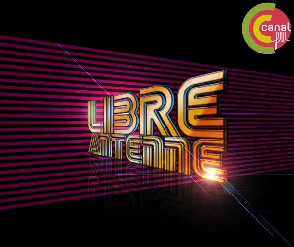 La Libre-Antenne sur Canal FM est diffusée chaque lundi de 20h à 22h