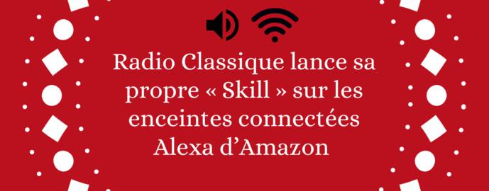 Radio Classique lance sa Skill sur les enceintes Amazon
