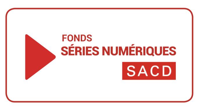 Appel à projets du Fonds SACD Séries Numériques