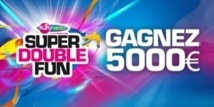 Super Double Fun à 5 000 €
