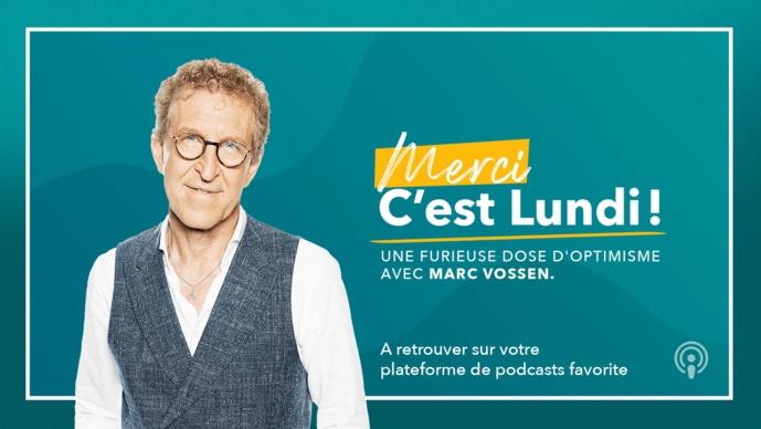 "Marc Vossen lance ""Merci, c'est lundi !"""