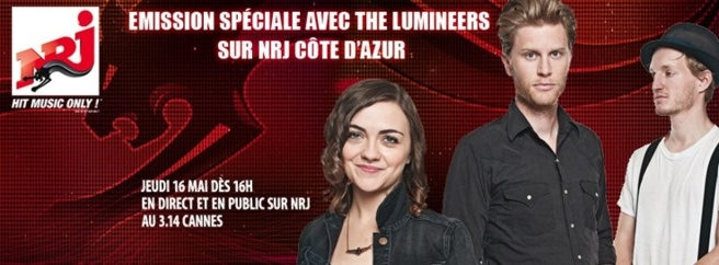 NRJ avec The Lumineers à Cannes