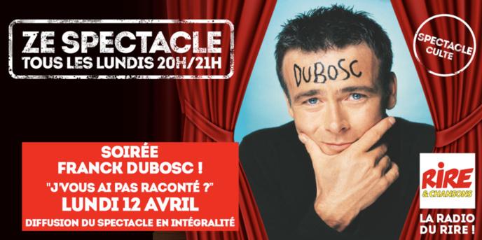 Soirée Franck Dubosc sur Rire & Chansons