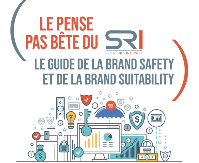 La Brand Safety et la Brand Suitability expliquées par le SRI