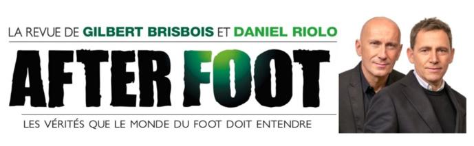 L'After Foot : après l'émission, la revue