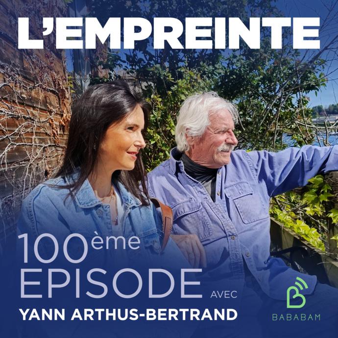 """Yann Arthus-Bertrand, invité du 100e épisode de """"L'Empreinte"""""""