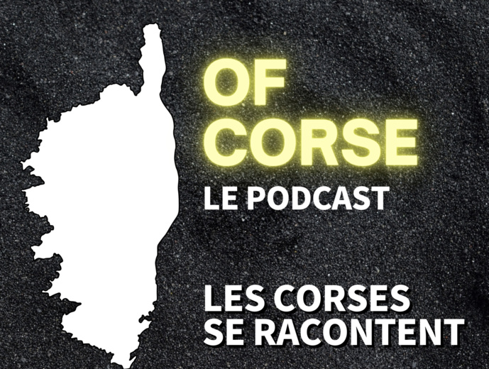 """Les Corses se racontent dans """"Of Corse, le Podcast"""""""