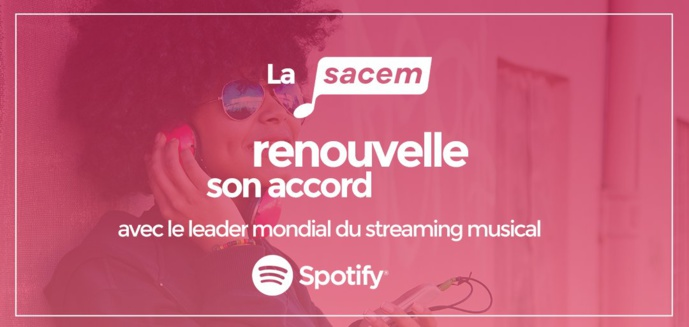 La Sacem renouvelle son accord avec Spotify