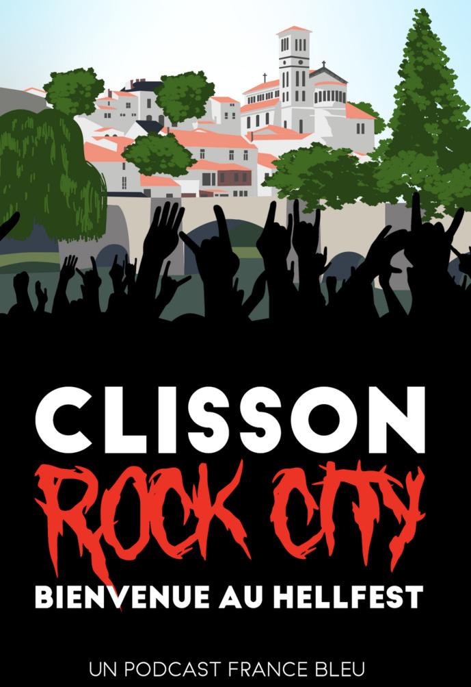 """Podcast : France Bleu présente """"Clisson Rock City"""""""