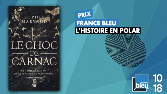 """France Bleu décerne son prix """"L'Histoire en polar"""""""
